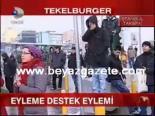 protesto - Eyleme Destek Eylemi