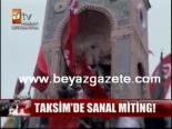 protesto - Taksim'de Sanal Miting