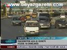 zam silinecek - İzmir'de Taksiye Zam