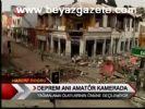 deprem ani - Deprem Anı Amatör Kamerada