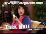 Türk Malı  - Türk Malı 16. Bölüm Sezon Finali