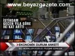 ekonomik buyume - Ekonomik Durum Anketi