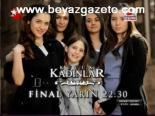 Küçük Kadınlar  - Küçük Kadınlar 120. Final Bölüm Fragmanı Yayınlandı