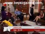 Papatyam  - Papatyam 95. Bölüm Fragmanı Haberi