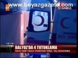 Balyoz'da 4 Tutuklama