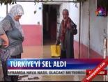 Türkiye'yi sel aldı online video izle