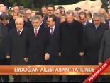 abant - Erdoğan ailesi Abant tatilinde
