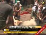 islam ulkeleri - İslam ülkelerinde bayram
