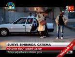 Suriye sınırında çatışma online video izle