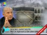 Yaşar Nuri Öztürk 33 Yıl Önce Kuran-ı Kerim Okurken