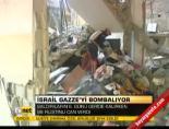 İsrail Gazze'yi bombalıyor online video izle