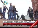 Samsun'da fabrikada kaza online video izle