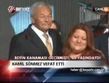 Kamil Sönmez vefat etti