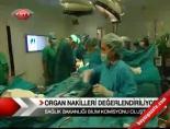 organ nakilleri - Organ Nakilleri Değerlendiriliyor