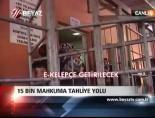 15 Bin Mahkuma Tahliye Yolu online video izle