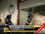 polis kamerasi - Operasyon polis kamerasındaHaberi