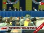 Aziz Yıldırım'dan Fenerbahçe kongresine mektup online video izle