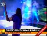 Türkçe'nin çocukları büyüledi! online video izle