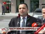 istanbul adliyesi - Kaçtı denilen Garipoğlu döndü