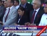 istanbul adliyesi - Adliyede 'kalem' eylemi