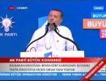 Başbakan Erdoğan'ın Konuşması -6 (AK Parti Kongresi)