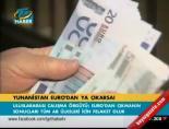 euro bolgesi - Yunanistan Euro'dan ya çıkarsa!