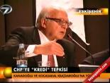 sabih kanadoglu - CHP'ye kredi tepkisi
