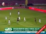 Eskişehirspor Alanyaspor: 2-0 Maçın Özeti