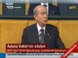 Devlet Bahçeli Adana Valisi'nin Sözlerini Değerlendirdi