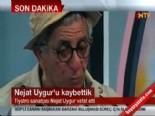 Tiyatro Sanatçısı Nejat Uygur Hayatını Kaybetti