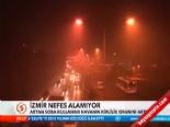 Hava Kirliliği İzmirliler'e Nefes Aldırmıyor