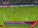 Manchester City CSKA Moscova: 5-2 Maç Özeti