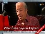 Usta Tiyatrocu Zafer Önen Hayatını Kaybetti