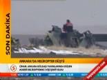 askeri helikopter - Ankara'da Askeri Helikopter Düştü: 2 Şehit (Son Dakika Haberleri)