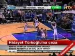 NBA - Hidayet Türkoğlu'na 20 Maç Doping Cezası