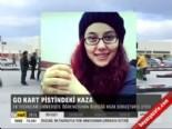 Go-kart pistindeki kaza  online video izle