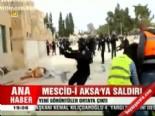 mescid i aksa - Mescid-i Aksa'ya saldırı