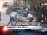 ankara universitesi - 2 üniversite tatil edildi