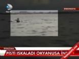 endonezya - Pisti ıskaladı, okyanusa indi