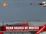 Uçak kazası ve mucize  online video izle