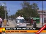 somali - Somali'de bombalar patladı