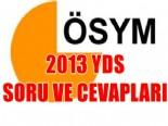 2013 YDS Soruları Ve Cevapları (ÖSYM - Tüm Sınavlar)