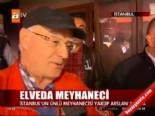 Elveda Meyhaneci!  online video izle