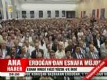 kredi destegi - Erdoğan'dan esnafa müjde