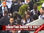Taraftar İnönü'yü yıktı  online video izle