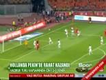 endonezya - Hollanda Çin: 2-0 Maç Özeti