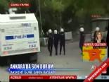 Ankara'da 'Taksim Gezi Parkı' Olaylarıdaki Son Durum