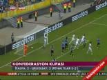 İtalya - Uruguay :5-4 Maçı Özeti ve Golleri