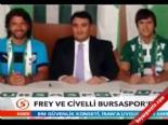Bursaspor Transfer Haberler - Listesi 16.07.2013 (Sebastian Frey-Renato Civelli)