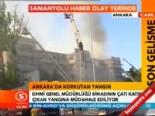 DHMİ Genel Müdürlüğü Binasının Çatı Katında Yangın Çıktı